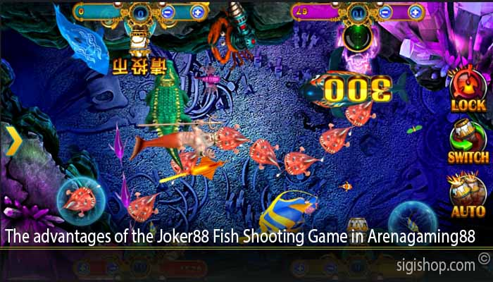 The advantages of the Joker88 Fish Shooting Game in Arenagaming88